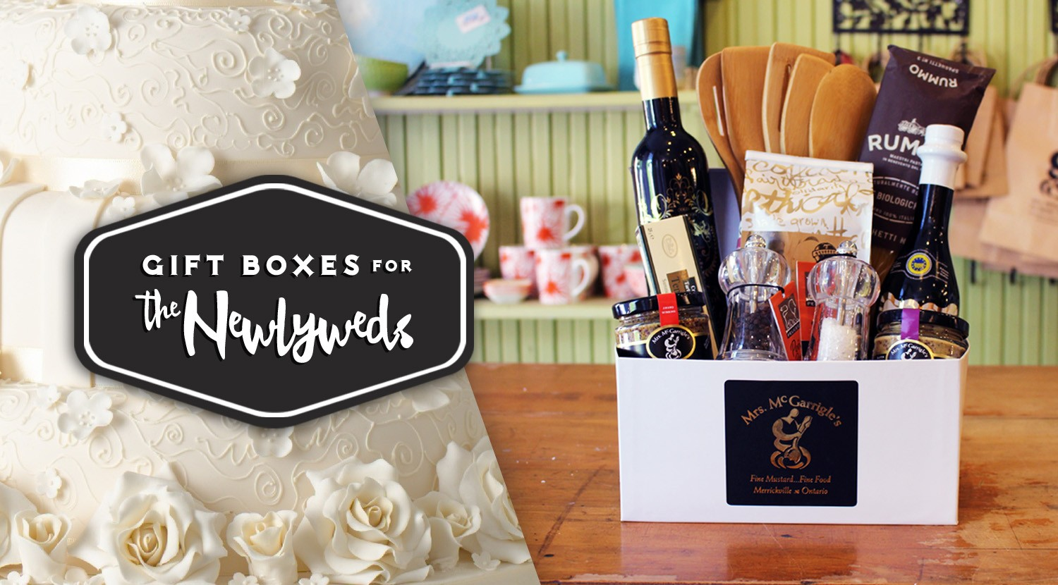 Mrs. McGarrigle's Gift Box for the Newlyweds